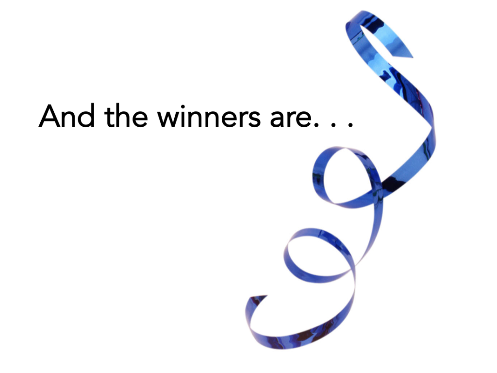 And the winners are. . .